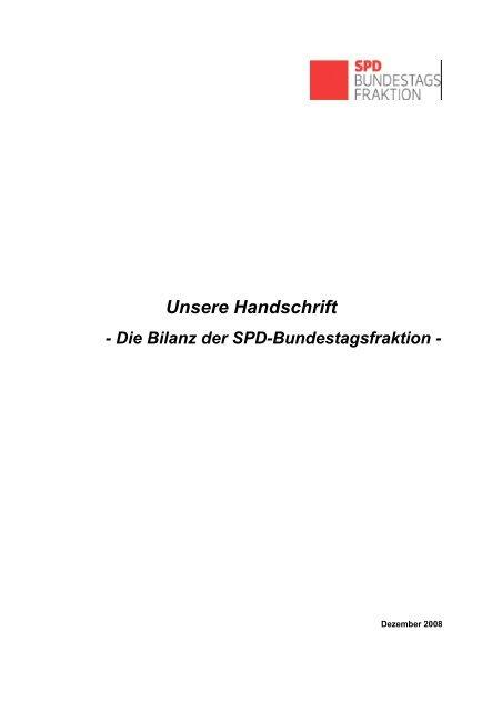 Unsere Handschrift - Die Bilanz der SPD-Bundestagsfraktion - Suellow