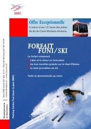 FORFAIT FUNI/SKI - SMC