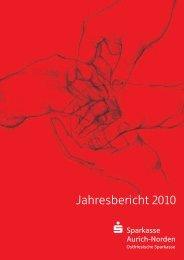 Jahresbericht 2010 - Sparkasse Aurich-Norden