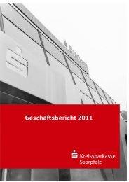 Geschäftsbericht 2011 - Kreissparkasse Saarpfalz