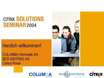 Präsentation von Citrix - Columba Informatik AG, St. Gallen