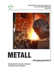 Werken - Schülerarbeits- heft Metall Jahrgangsstufe 9 - ISB - Bayern
