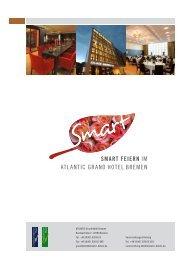 SMART FEIERN iM ATLANTiC GRAND HoTeL ... - ATLANTIC Hotels