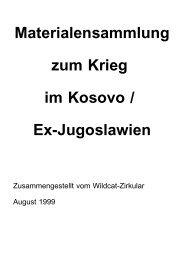 Materialensammlung zum Krieg im Kosovo / Ex-Jugoslawien - Wildcat