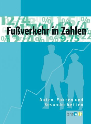 Fußverkehr in Zahlen - Bundesministerium für Verkehr, Innovation ...