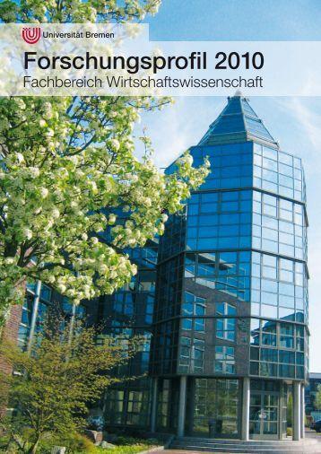 Forschungsprofil 2010 - Universität Bremen - Fachbereich ...