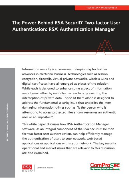 The Power Behind RSA Securid® Two-factor User Authentication