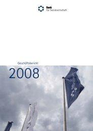 Den Geschäftsbericht 2008 können Sie hier downloaden. - Bank für ...