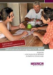 Ergänzung zum Jahresevaluierungsbericht 2011 - Misereor