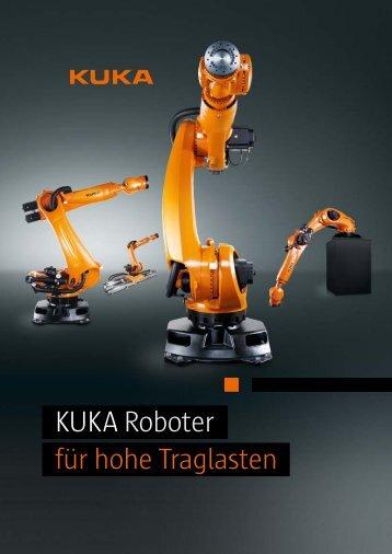 KUKARoboter für hohe Traglasten - DIE Roboter GmbH & Co. KG