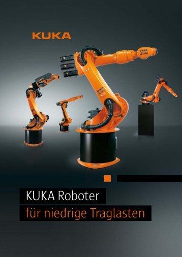 KUKARoboter für niedrige Traglasten - DIE Roboter GmbH & Co. KG