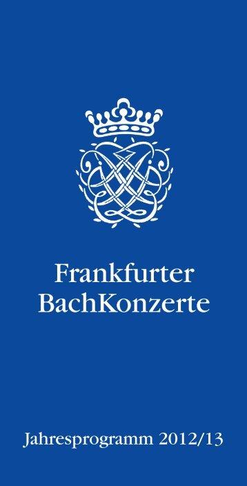 Sonntag, 24. März 2013, 20.00 Uhr - Frankfurter BachKonzerte