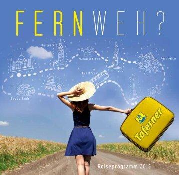 Reiseprogramm 2013 - Taferner