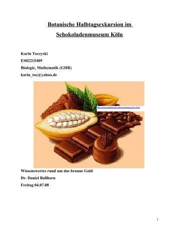 Botanische Halbtagsexkursion im Schokoladenmuseum Köln