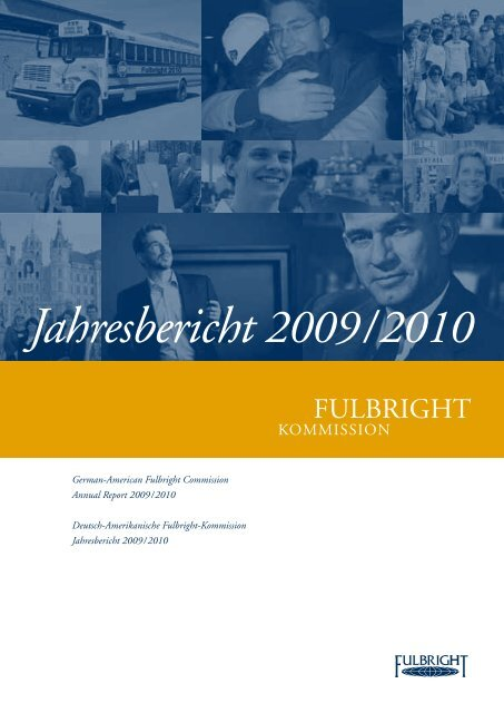 Jahresbericht 2009 / 2010 - Fulbright-Kommission