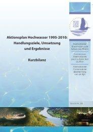 Aktionsplan Hochwasser 1995-2010: Handlungsziele ... - IKSR