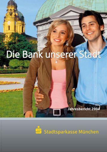 """""""Die Bank unserer Stadt"""". - Stadtsparkasse München"""