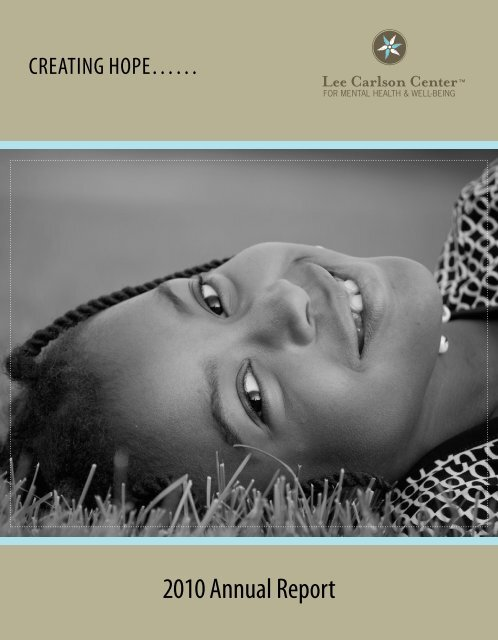 2010 Annual Report - Lee Carlson Center