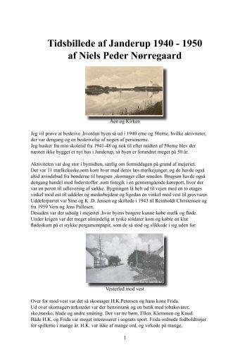 Tidsbillede af Janderup 1940 - 1950 af Niels Peder Nørregaard