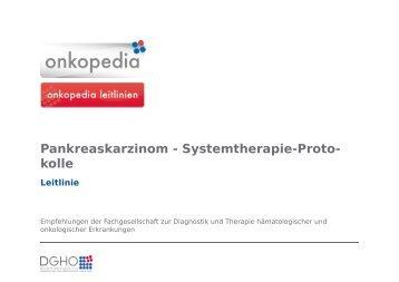 Pankreaskarzinom - Systemtherapie-Proto- kolle - Onkopedia