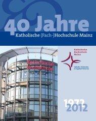 Broschüre zu 40 Jahre KH Mainz - Katholische Hochschule Mainz
