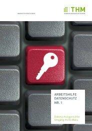 Arbeitshilfe Datenschutz Nr. 1 - Datenschutzgerechter Umgang mit E ...