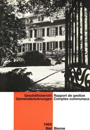 Geschäftsbericht der Stadtverwaltung Biel 1969 - Stadt Biel