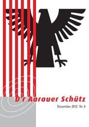 D'r Aarauer Schütz 9/2012 - Schützengesellschaft Aarau