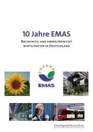 10 Jahre EMAS Nachhaltig und umweltbewusst wirtschaften in
