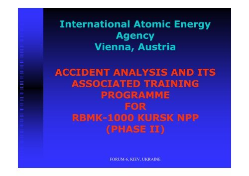 International Atomic Energy Agency Vienna, Austria ACCIDENT ...