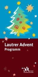 Programm Lautrer Advent - Kaiser in Lautern Werbegemeinschaft eV