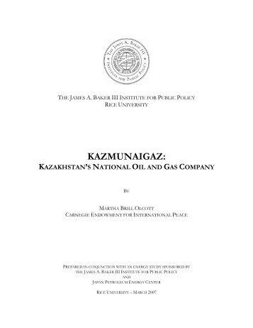 Kazakhstan's National Oil and Gas Company - James A. Baker III ...