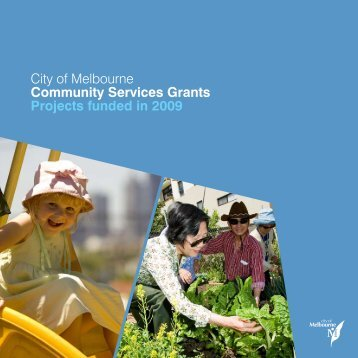 City of Melbourne Community Services Grants Projects funded in 2009