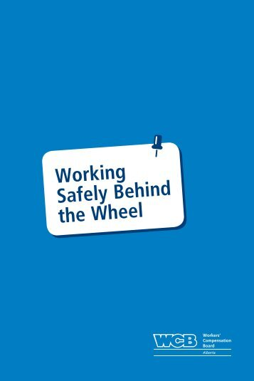 Working Safely Behind the Wheel - Workers' Compensation Board