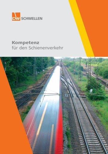 Kompetenz für den Schienenverkehr - DW Schwellen GmbH