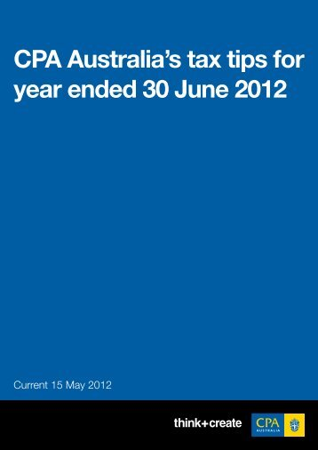 CPA Australia's tax tips for year ended 30 June 2012