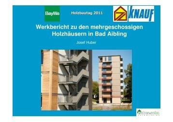 Werkbericht zu den mehrgeschossigen Holzhäusern in Bad Aibling