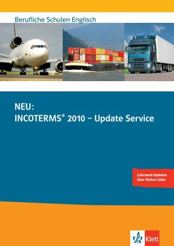 NEU: INCOTERMS® 2010 – Update Service - Ernst Klett Verlag