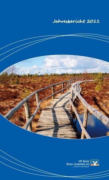 Geschäftsbericht 2011 der VR-Bank Rhön-Grabfeld eG