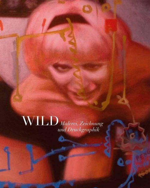 WILDMalerei, Zeichnung und Druckgraphik - Galerie Eigenheim