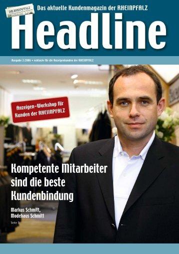 Kompetente Mitarbeiter sind die beste Kundenbindung - Rheinpfalz