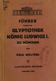 Führer durch die Glyptothek König Ludwigs I. zu München
