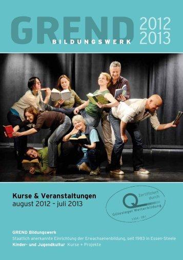 Kurse & Veranstaltungen august 2012 – juli 2013 - GREND ...