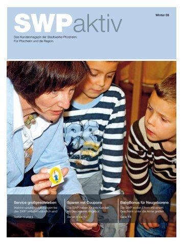 SWP Aktiv - Ausgabe Winter 2008 - SWP Stadtwerke Pforzheim