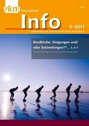 Info 4-2011 Nordkirche: Einigungen und - vkm-Deutschland