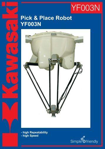 Pick & Place Robot YF003N - Kawasaki Robotics
