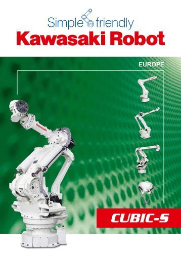 CUBIC-S Intelligent safety for your automation - Kawasaki Robotics