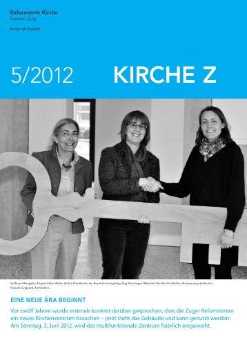 Kirche Z - Mai 2012 - Reformierte Kirche Zug