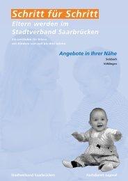Schritt für Schritt Eltern werden im Stadtverband Saarbrücken
