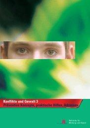 Konflikte und Gewalt 3 - Juni 2006 - Hamburger Bildungsserver